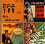 Trio Calaveras - The Singles cd musicale di TRIO CALAVERAS
