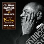 Coleman Hawkins / Horace Silver - Complete Birdland Broadcasts cd musicale di Sil Hawkins coleman