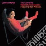 Carmen Mcrae - The Complete Ralph Burns Sessions cd musicale di Carmen Mcrae