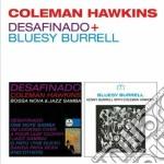 Coleman Hawkins - Desafinado / Bluesy Burrell cd musicale di Coleman Hawkins