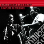 Oliver Nelson / Eric Dolphy - The Complete Recordings cd musicale di Dolph Nelson oliver