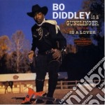 Bo Diddley - Is A Gunslinger / Is A Lover cd musicale di Bo Diddley