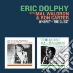 Eric Dolphy / Mal Waldron / Ron Carter - Where? / The Quest cd musicale di Waldron Dolphy eric