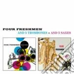 Four Freshmen - And 5 Trombones / And 5 Saxes cd musicale di Freshmen Four