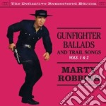 Marty Robbins - Gunfighter Ballads And Trail Songs Vols. 1 & 2 cd musicale di Marty Robbins