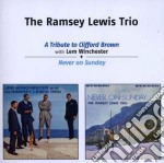 Ramsey Lewis - A Tribute To Clifford Brown / Never On Sunday cd musicale di Ramsey Lewis
