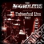 Aggrolites - Unleashed Live Vol. 1 cd musicale di Aggrolites