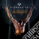 Plasmodivm - The Post-modern Prometheus cd musicale di PLASMODIVM