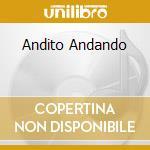 ANDITO ANDANDO cd musicale di OLIVA ALEJANDRO