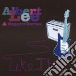Albert Lee & Hogans Heroes - Like This cd musicale di LEE ALBERT