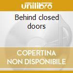 Behind closed doors cd musicale di Oasis