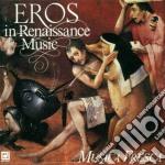 Eros Nella Musica Rinascimentale cd musicale
