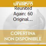 Reunited again(kung fu fighting) cd musicale di Artisti Vari