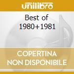 Best of 1980+1981 cd musicale di Artisti Vari