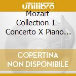 MOZART COLLECTION 1 - CONCERTO X PIANO K cd musicale di Wolfgang Amadeus Mozart