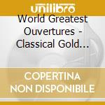 The world greatest ouvertures cd musicale