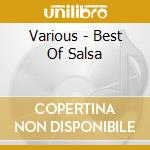 Various - Best Of Salsa cd musicale