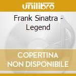 Sinatra Frank - Legend cd musicale