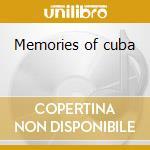 Memories of cuba cd musicale