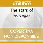The stars of las vegas cd musicale