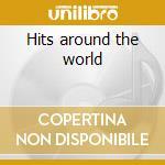 Hits around the world cd musicale