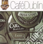 Cafe' dublin cd musicale