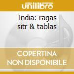 India: ragas sitr & tablas cd musicale di Double gold (2cd)