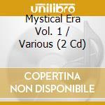 The mystical era vol.1 cd musicale di Double gold (2cd)