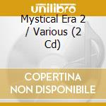 Various - Mystical Era 2 cd musicale di Double gold (2cd)