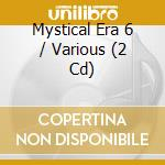 The mystical era vol.6 cd musicale di Double gold (2cd)