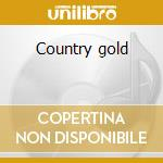 Country gold cd musicale