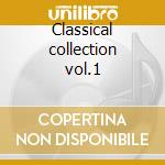 Classical collection vol.1 cd musicale