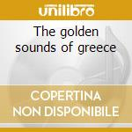 The golden sounds of greece cd musicale