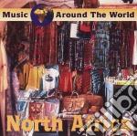 Music Around The World - North Africa cd musicale