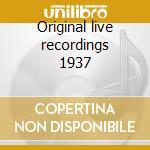 Original live recordings 1937 cd musicale di Roy Eldridge