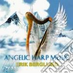 Erik Berglund - Angelic Harp Music cd musicale di Erik Berglund