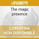 The magic presence cd musicale