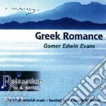 Relax with the greek romance cd musicale di G.e. Evans