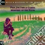 Minstrel of the flute cd musicale di Fish pj. & gamma