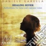 Daniele Garella  - Healing River cd musicale di GARELLA DANIELE