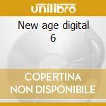 New age digital 6 cd musicale di Artisti Vari