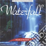 Sounds Of The Earth - Waterfall cd musicale di ARTISTI VARI