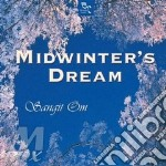 Midwinter's dream cd musicale di Om Sangit