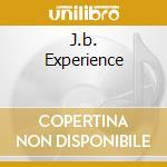 J.B. EXPERIENCE cd musicale di BROWN JAMES