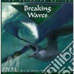 Call Of Nature - Breaking Waves cd musicale di Artisti Vari