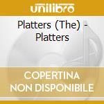 Platters - Platters cd musicale di Platters