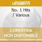 Various - No. 1 Hits cd musicale di Artisti Vari