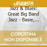 Great big band jazz cd musicale di Artisti Vari