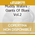 JAZZ & BLUES cd musicale di GIANTS OF BLUES VOL.2