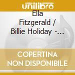 Ella Fitzgerald & Billie Holiday - Jazz & Blues cd musicale di FIRST LADIES OF JAZZ